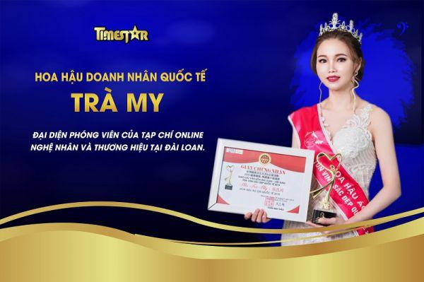 Hoa hậu Trà My - Đại diện phóng viên của Tạp chí online Nghệ nhân và Thương hiệu tại Đài Loan