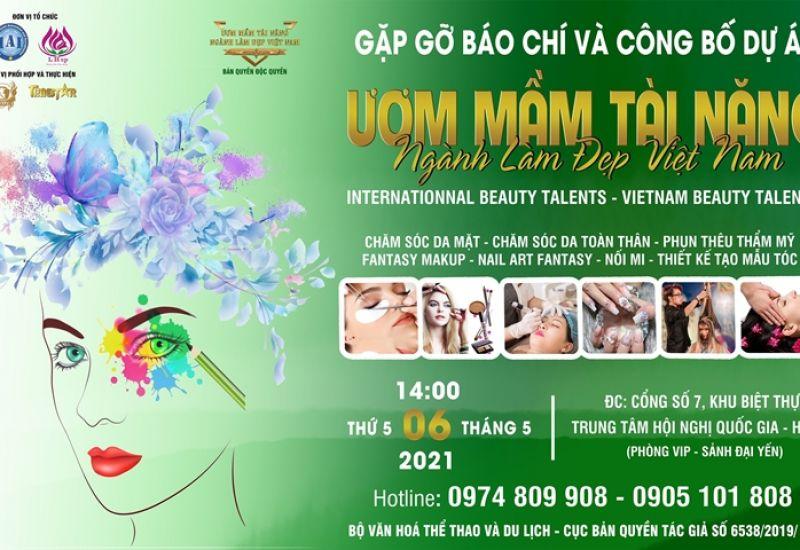 Chương trình 'Ươm mầm tài năng ngành làm đẹp Việt Nam' - Bệ phóng nâng tầm tài năng ngành làm đẹp 2021